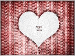 love forgives and forgets